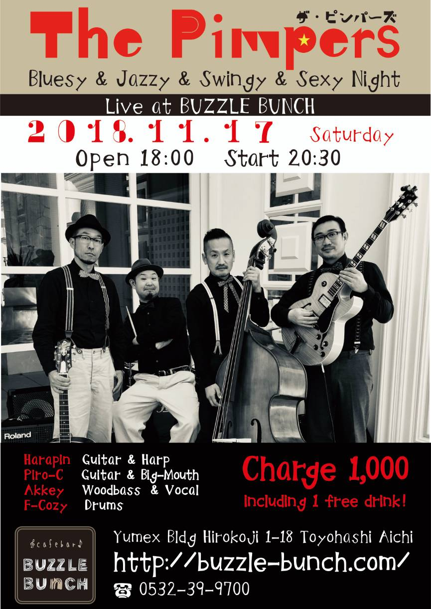 2018・11・17・SAT   The Pimpers  ザ・ピンパーズ ~Bluesy & Jazzy & Swingy & Sexy Night~