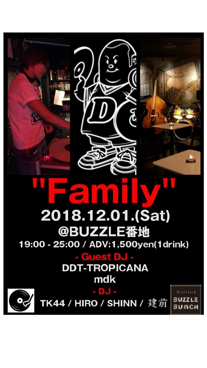 "2018年12月1日㈯ DJ ""Family"""