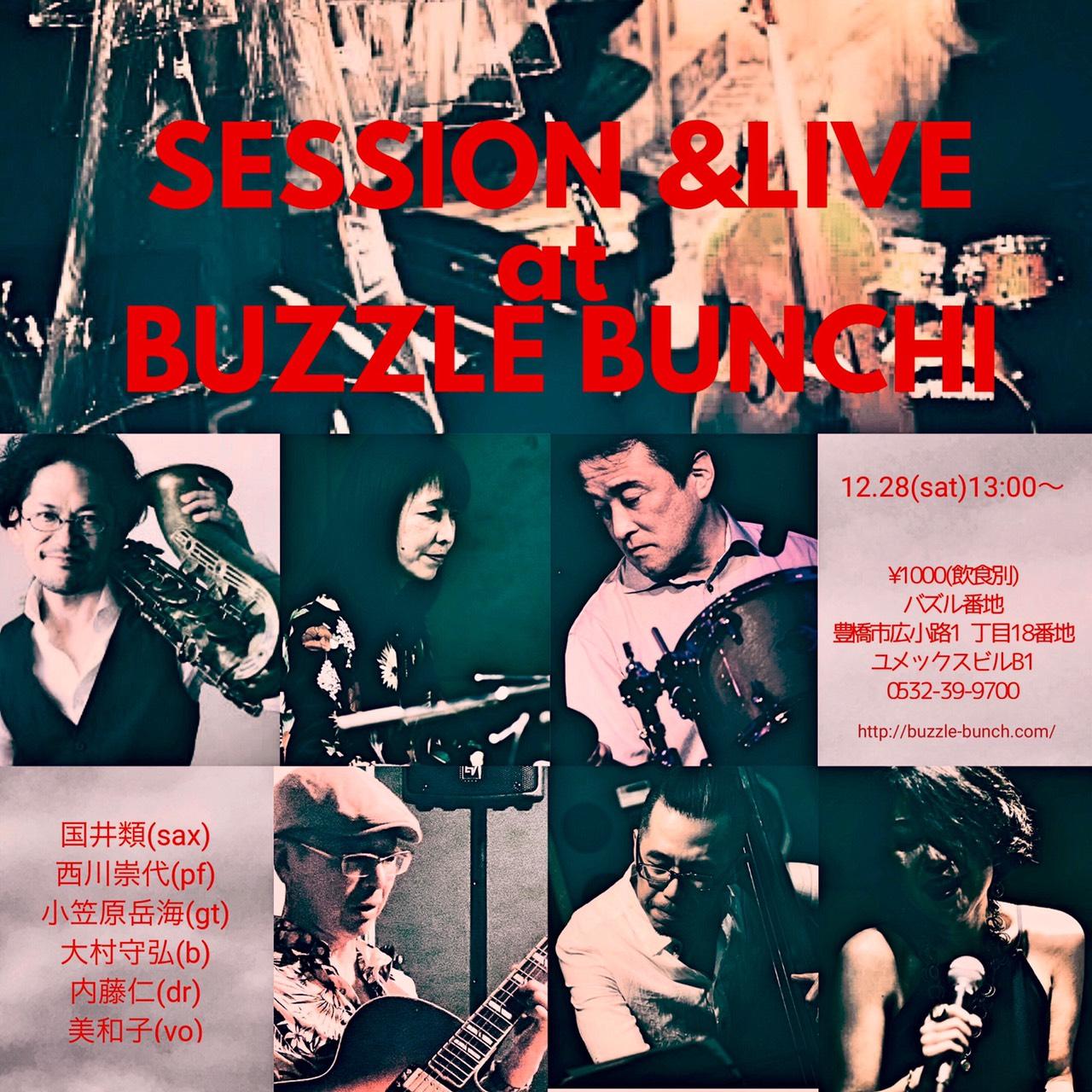 2019年12月28日(土) SESSION & LIVE at BUZZLE BUNCH