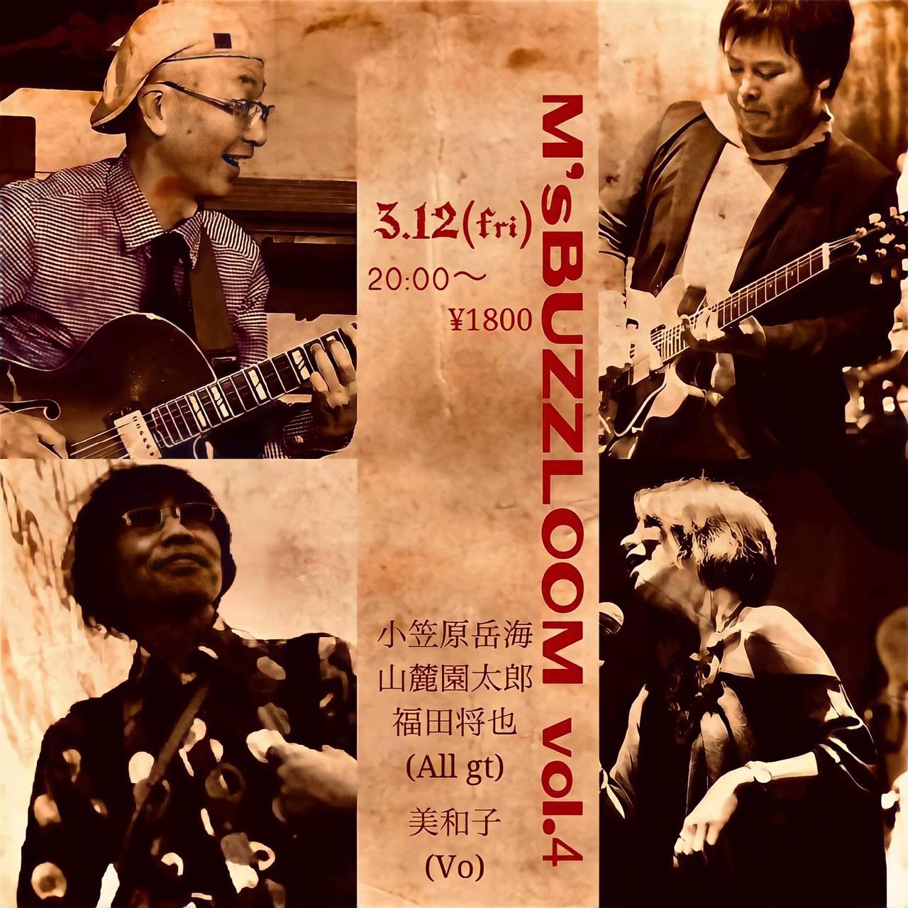 2021年3月12日(金) M's BUZZLOOM Vol.4