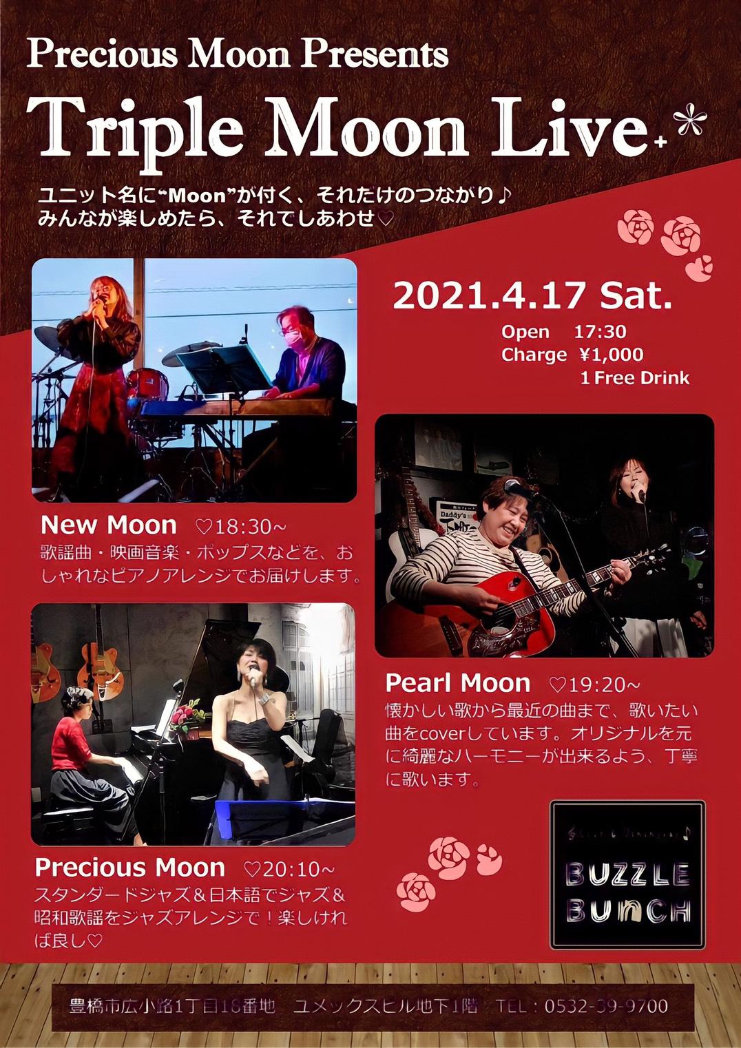2021年4 月17日(土) Triple Moon Live